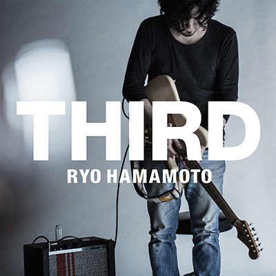 Ryo Hamamoto「Third」