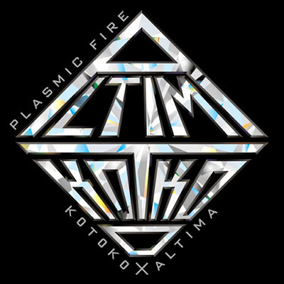 KOTOKO×ALTIMA「PLASMIC FIRE」