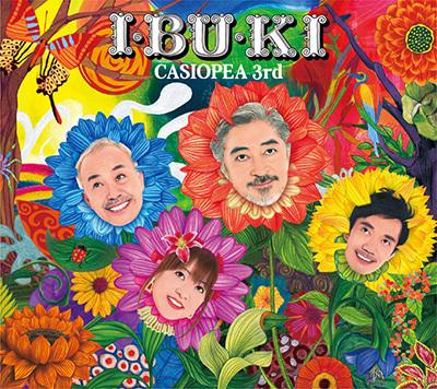CASIOPEA 3rd 「I・BU・KI」