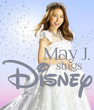 May J.「sings Disney」( 2AL+DVD)
