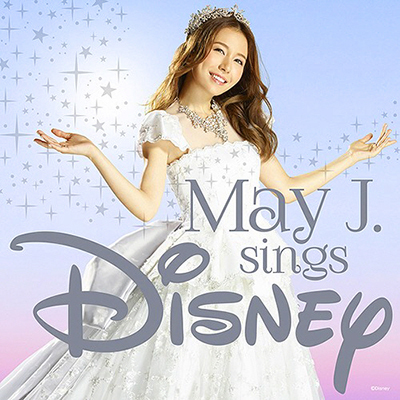May J.「sings Disney」(2CD)
