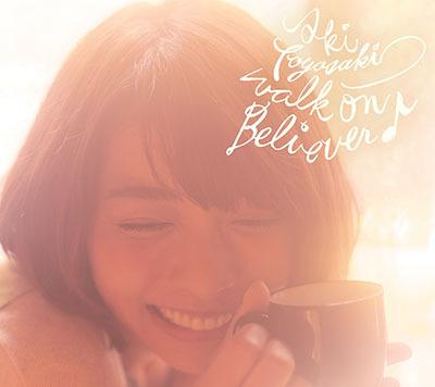 豊崎愛生「walk on Believer♪」(通常盤)