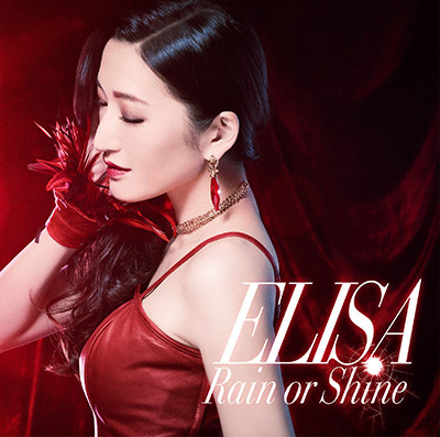 ELISA「Rain or Shine 」