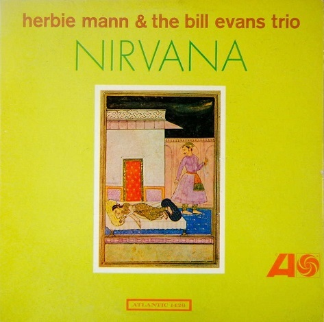 Herbie Mann Bill Evans Nirvana Atlantic 1426