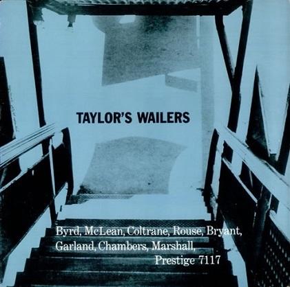 Art Taylor Taylors Wailers Prestige PRLP 7117