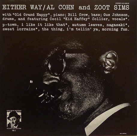 Al Cohn And Zoot Sims Either Way Fred Miles Presents FM-1