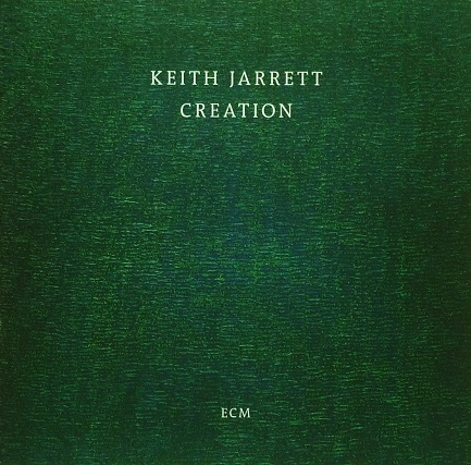 Kieth Jarrett Creation ECM 2450