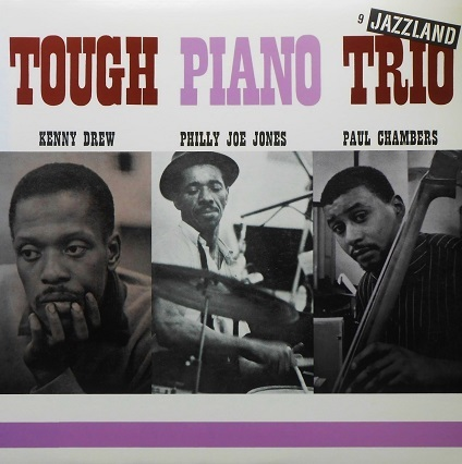 Kenny Drew Tough Piano Trio Jazzland JLP-9