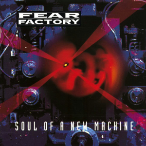 Fear Factory_soul of a new machine