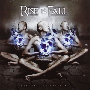 Rise To Fall_Restore the Balance