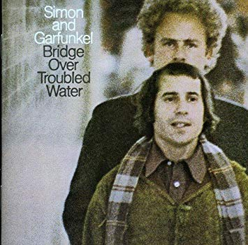 Simon and Garfunkel _Bridge Over Troubled Water