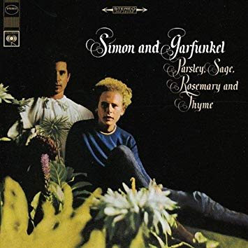 Simon and Garfunkel Parsley, Sage, Rosemary and Thyme