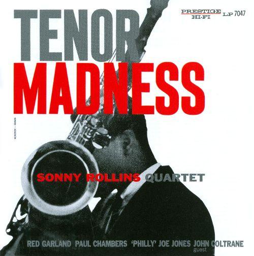 Sonny Rollins Quartet TENOR MADNESS