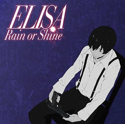 ELISA「Rain or Shine 」(期間生産限定盤)(DVD付)