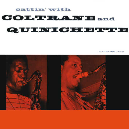 Cattin With Coltrane And Quinichette Prestige PRLP 7158