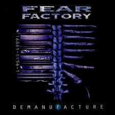 FearFactory_Demanufacture.jpg